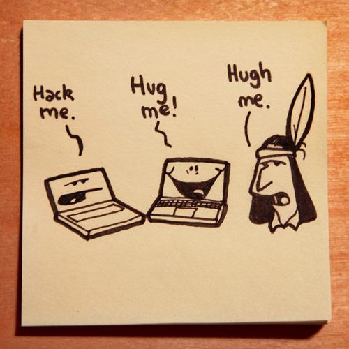 Hug me.
